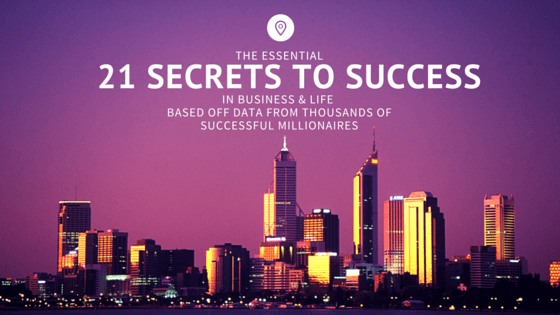 21 Billionaire Secret Habits to Success